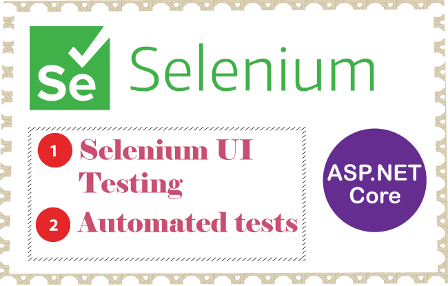 Automated UI Testing with Selenium in ASP.NET Core